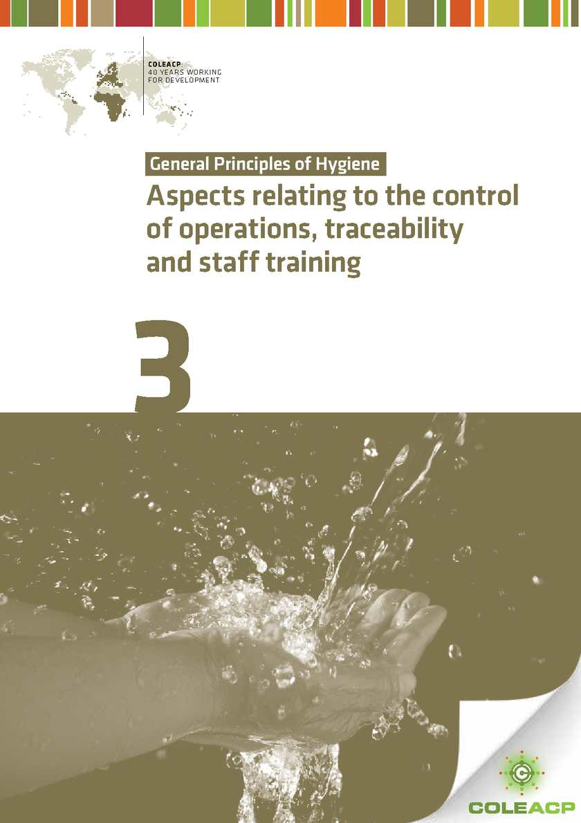 General principles of hygiene 3/4: Aspects relating to the control of operations, traceability and staff training