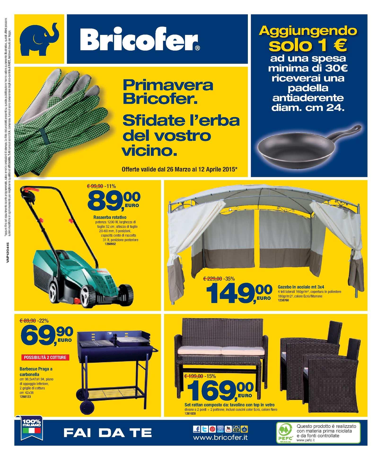 Calam o volantino bricofer dal 26 marzo al 12 aprile for Barbecue bricofer