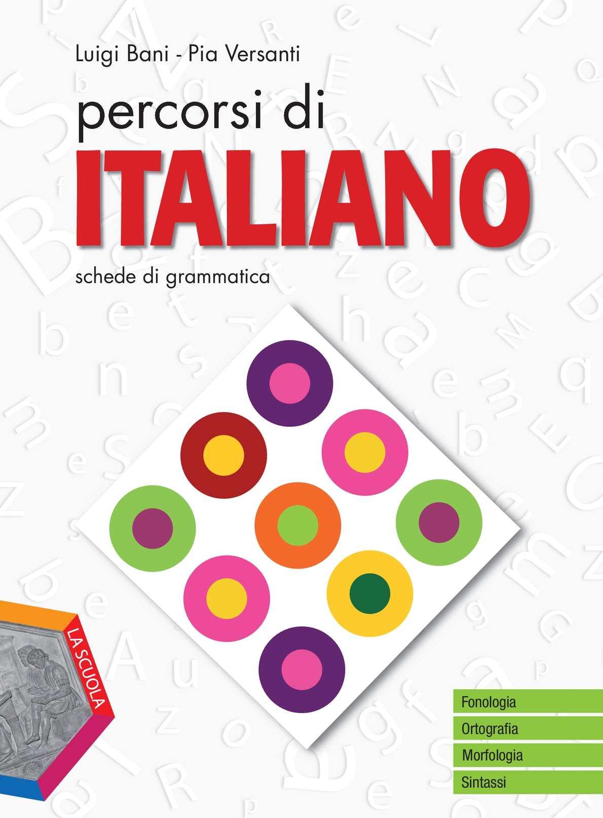 GRAMMATICA  - PERCORSI DI ITALIANO