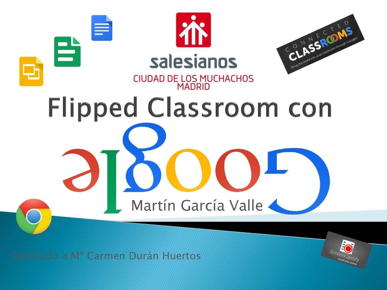 ITic15 Flipped Classroom Con Google Martín García Valle Final