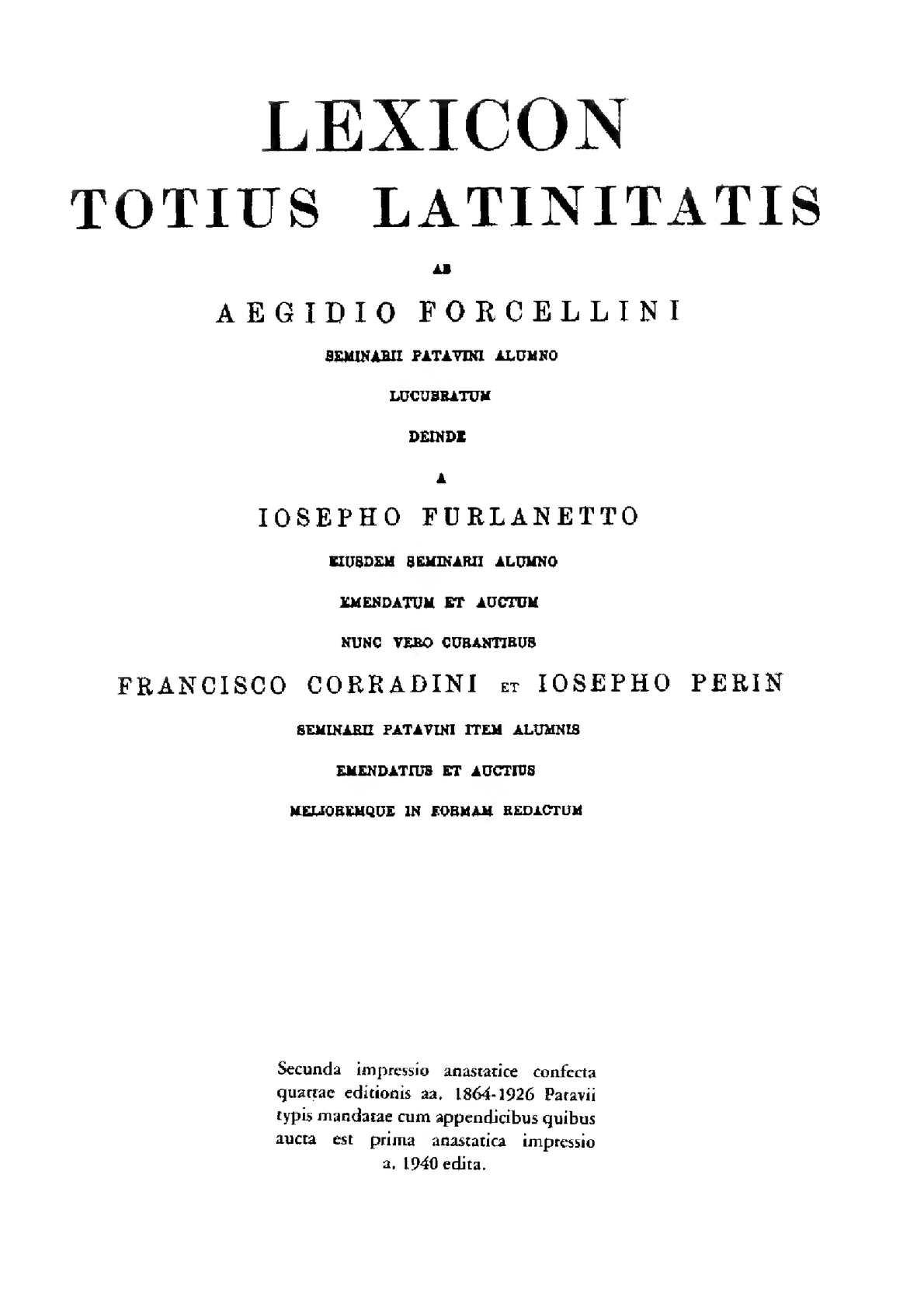 Calaméo Lexicon totius latinitatis T Z Forcellini Aegidio Corradini Franciscus Perin Josephus 1940