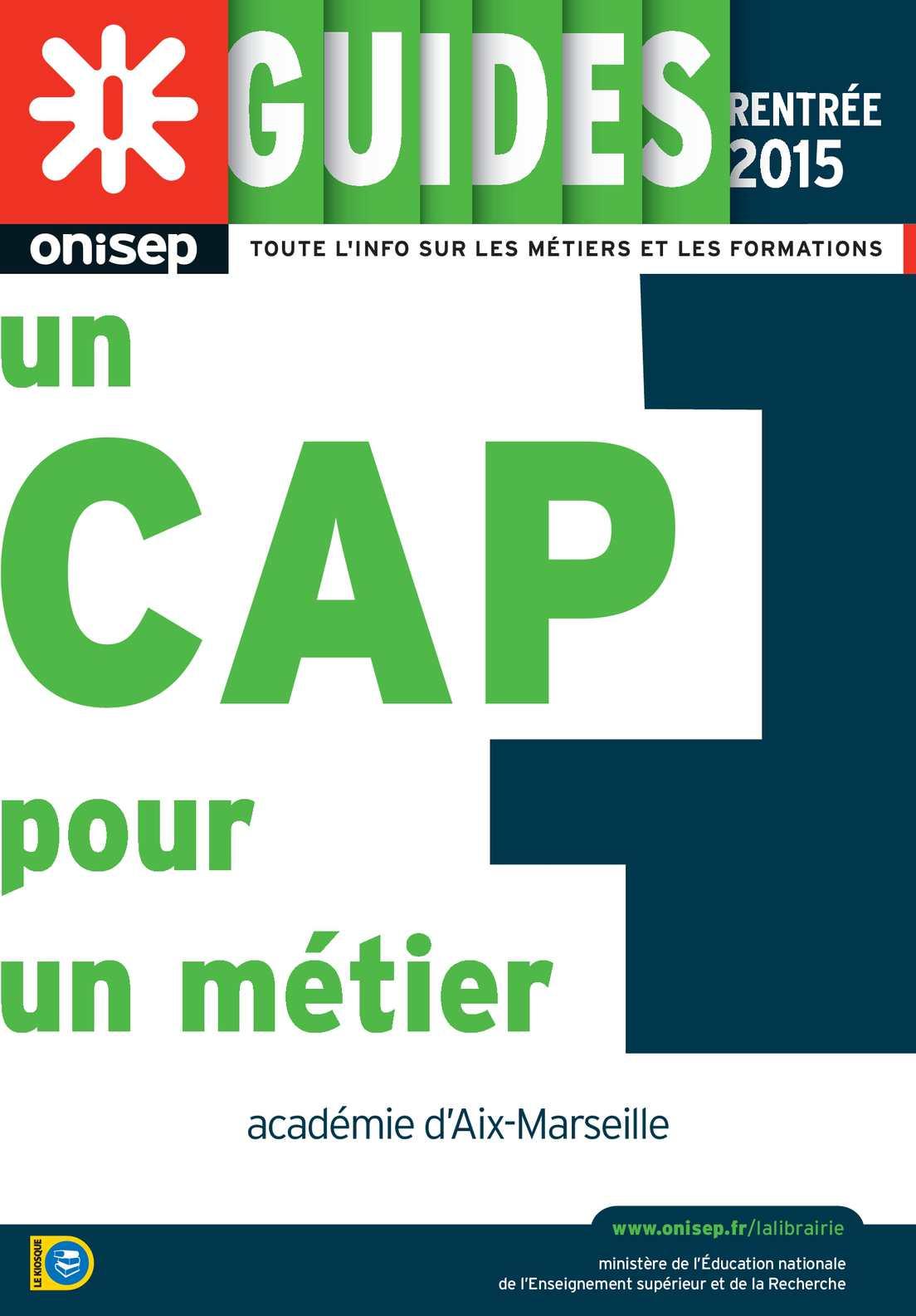Calam o un cap pour un m tier rentr e 2015 onisep aix marseille - Office education nationale ...