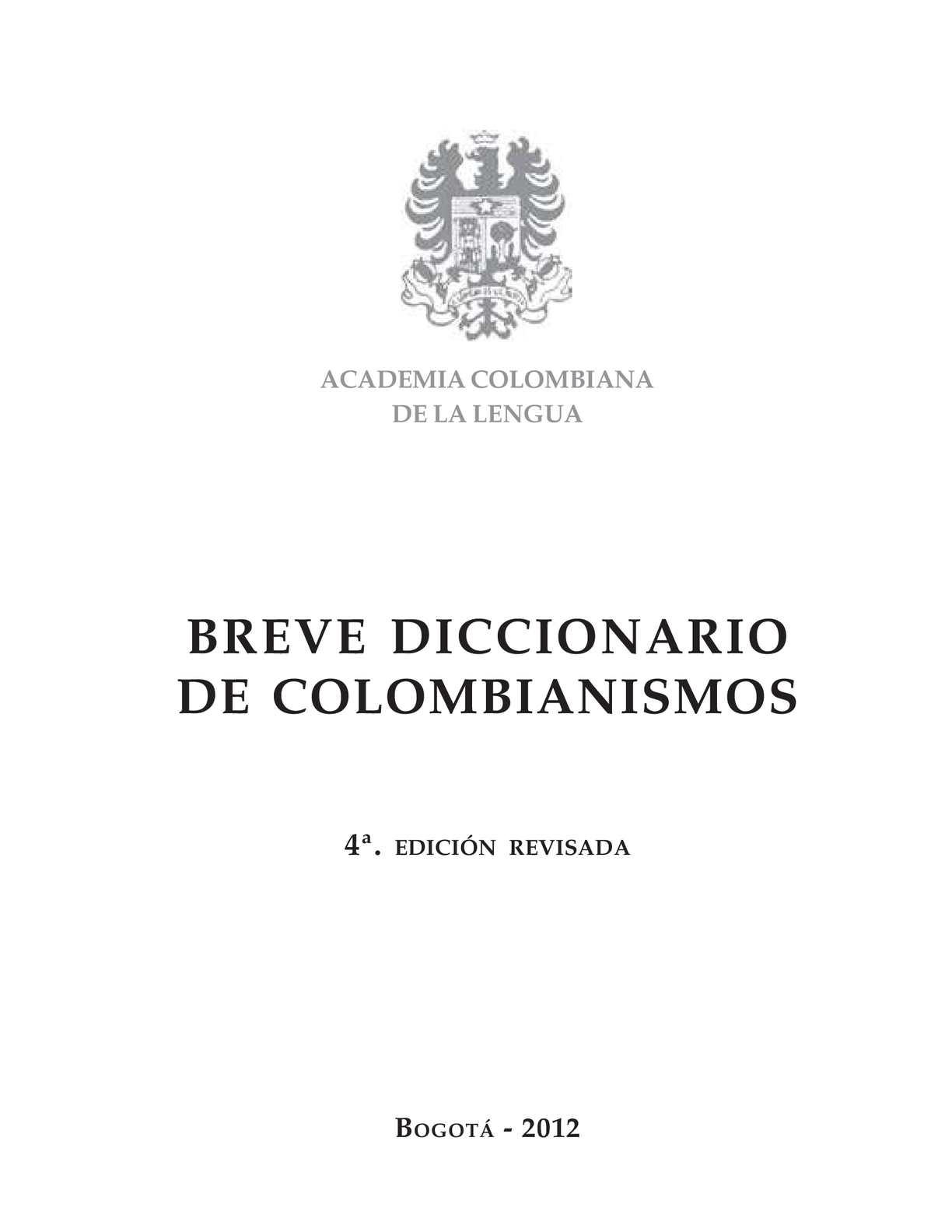 Calaméo - Breve Diccionario De Colombianismos