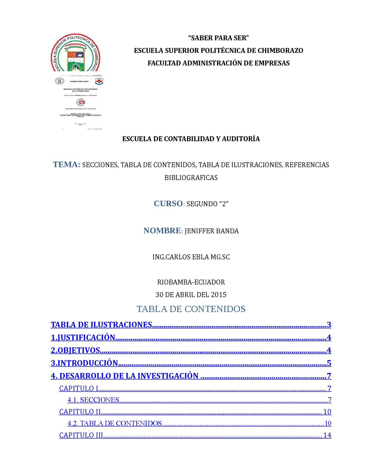 Secciones, Tabla De Contenidos, Tabla De Ilustraciones, Referencias Bibliograficas