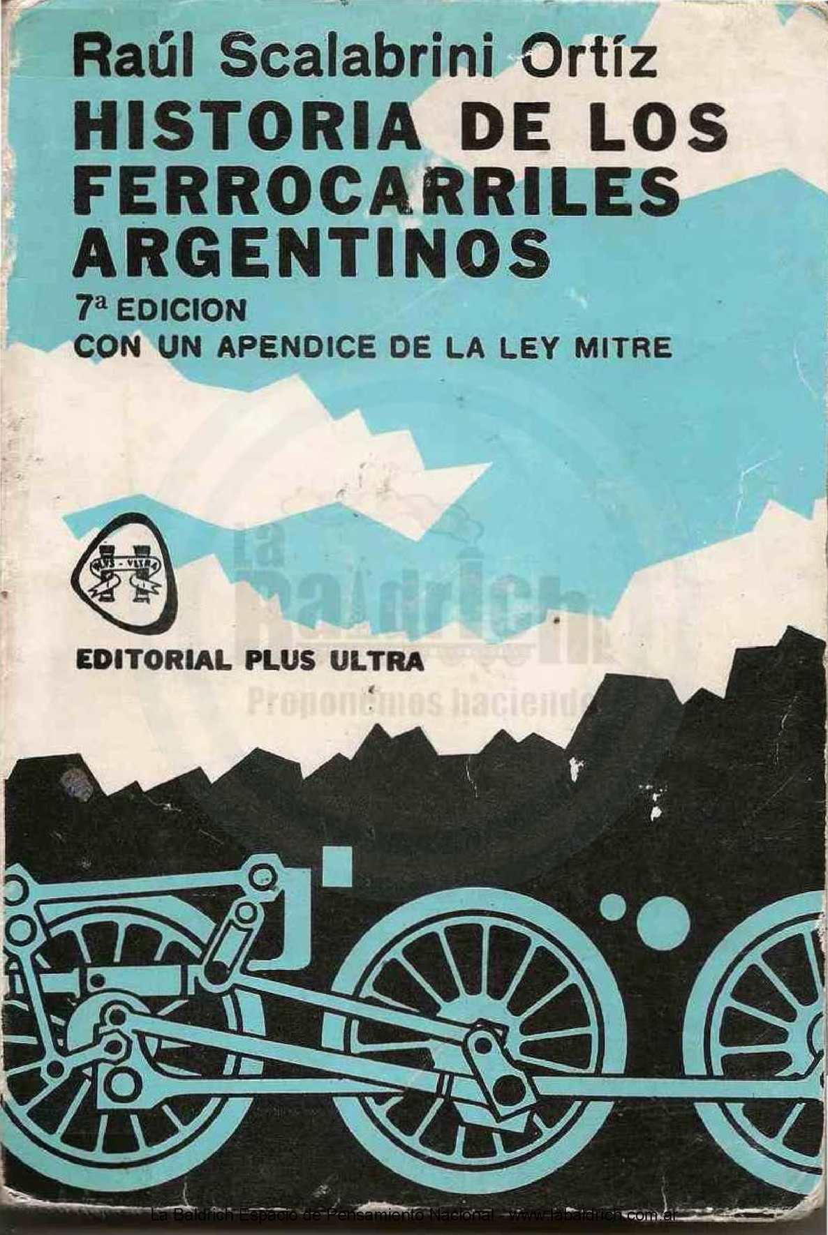 Calaméo - Raúl Scalabrini Ortiz Historia De Los Ferrocarriles Argentinos