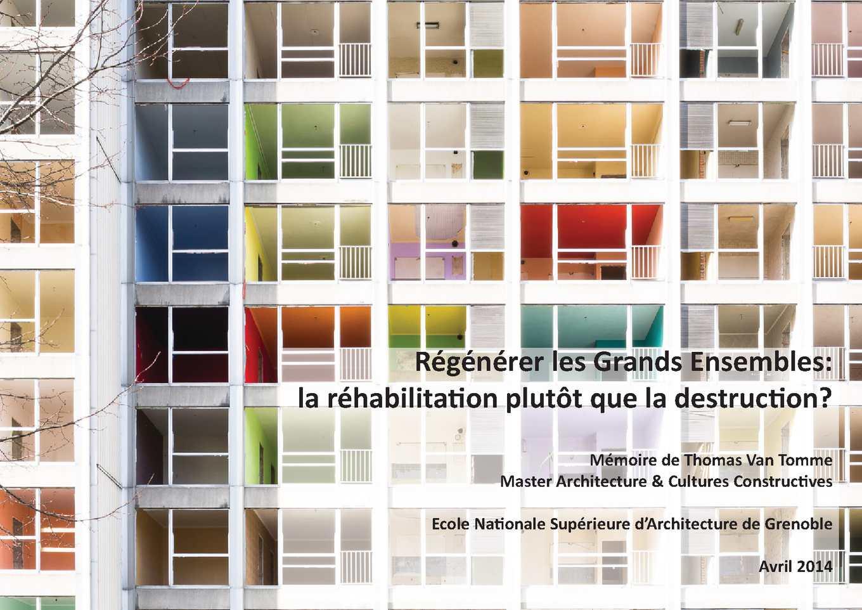 Mémoire Régénérer les Grands Ensembles par Thomas Van Tomme