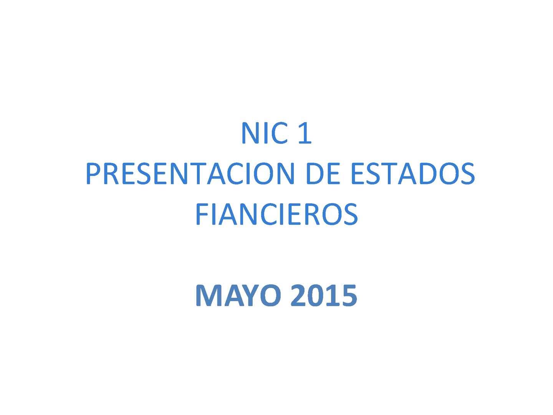 Nic 1 Presentación De Estados Financieros — Sceneups
