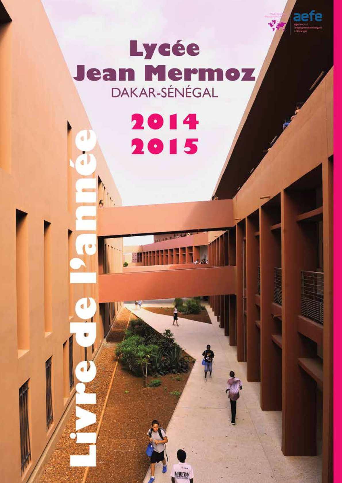 Calaméo - 2014-2015 Livret de l'Année, Lycée Jean Mermoz ... Beauregard