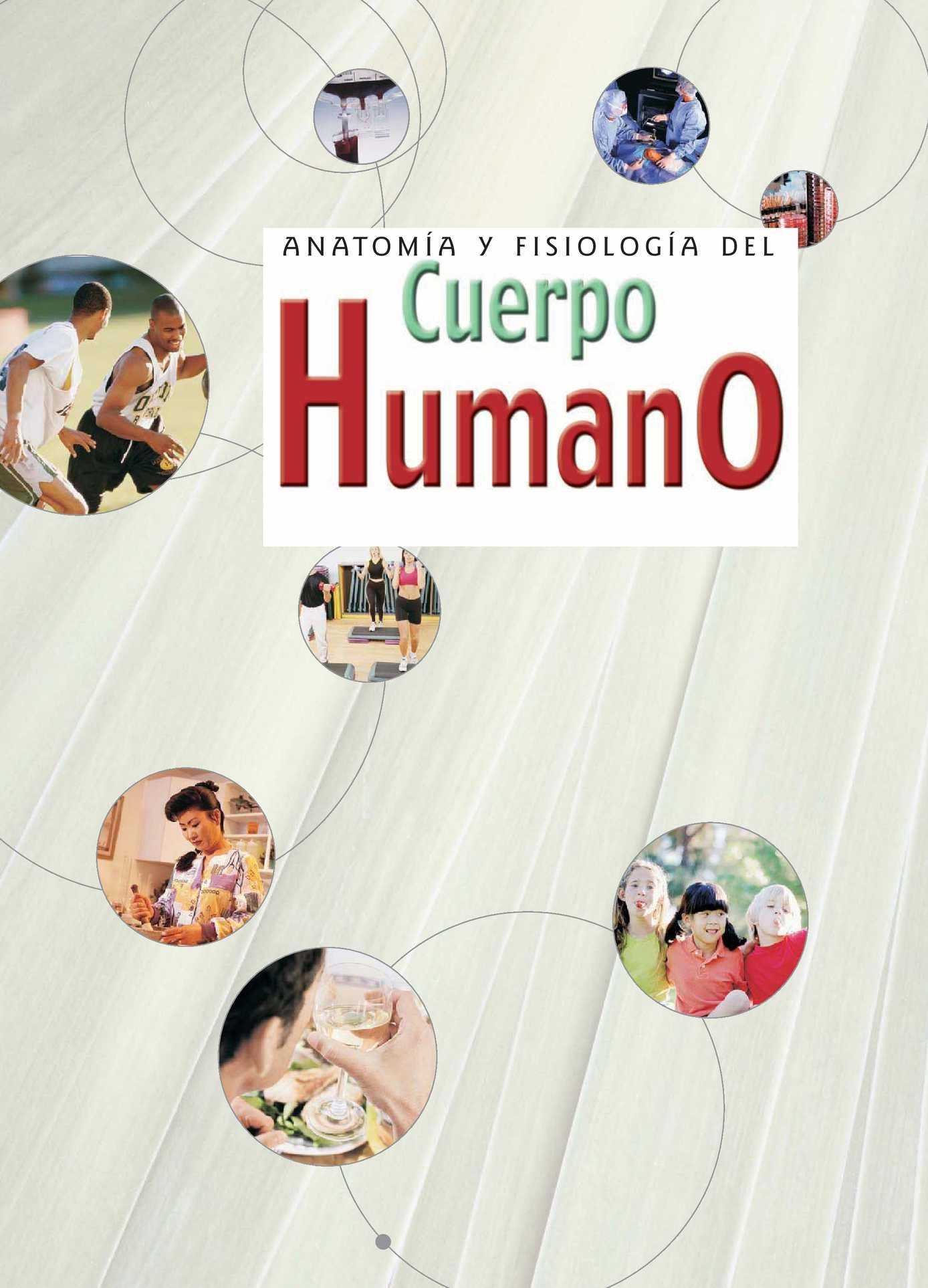 Calaméo - Anatomía y Fisiología del Cuerpo Humano; Grupo Clasa