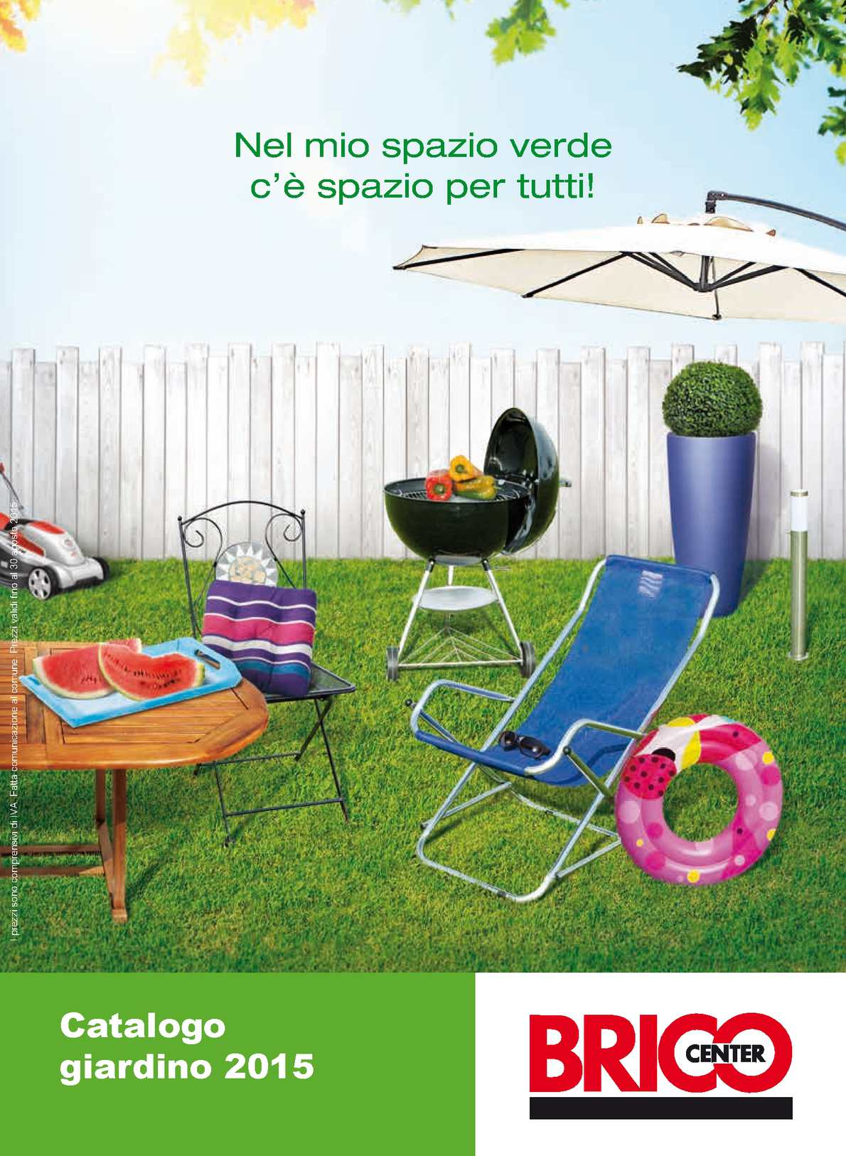 Calam o catalogo bricocenter giardino 2015 for Catalogo giardino