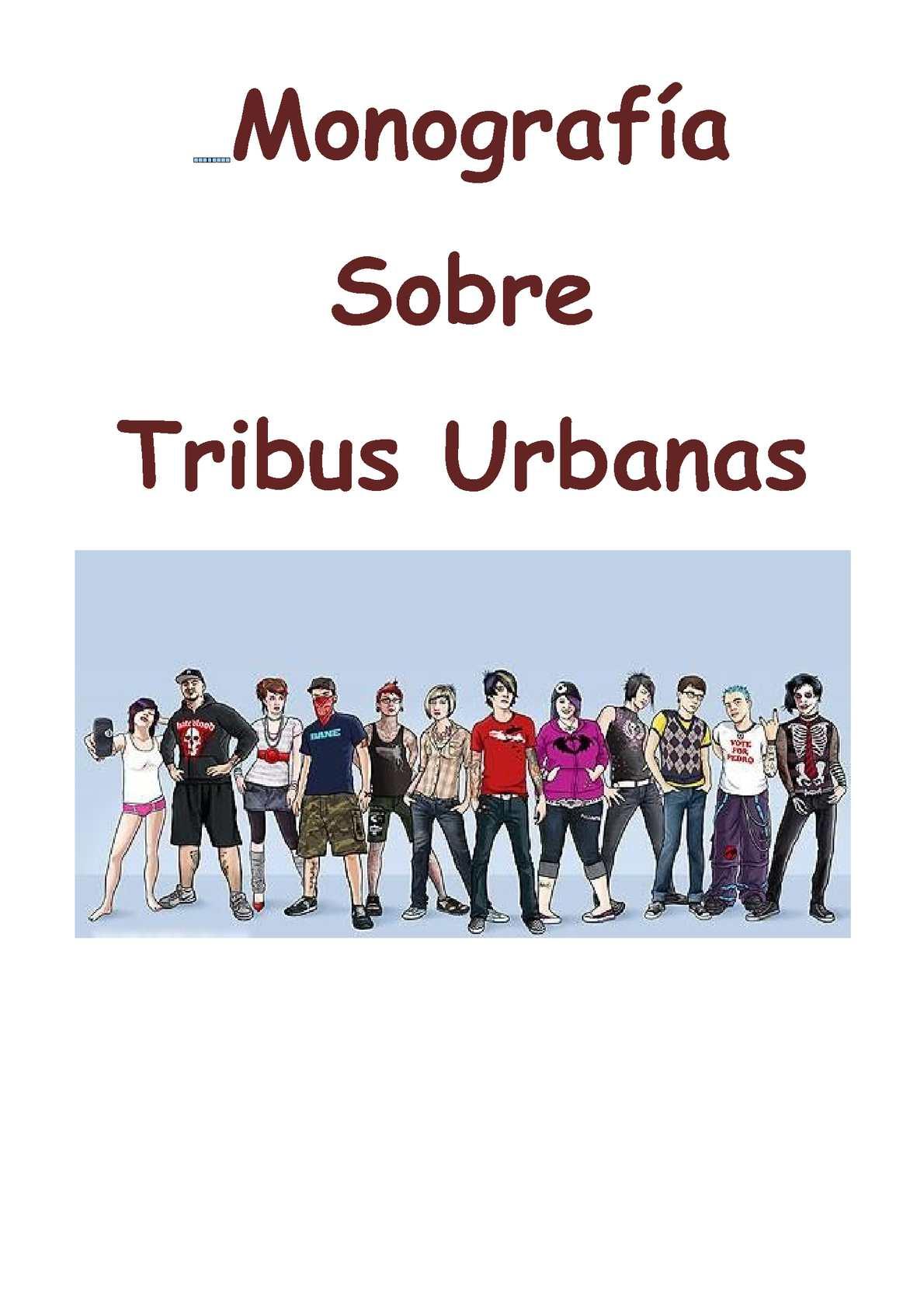 Monografia Sobre Tribus Urbanas