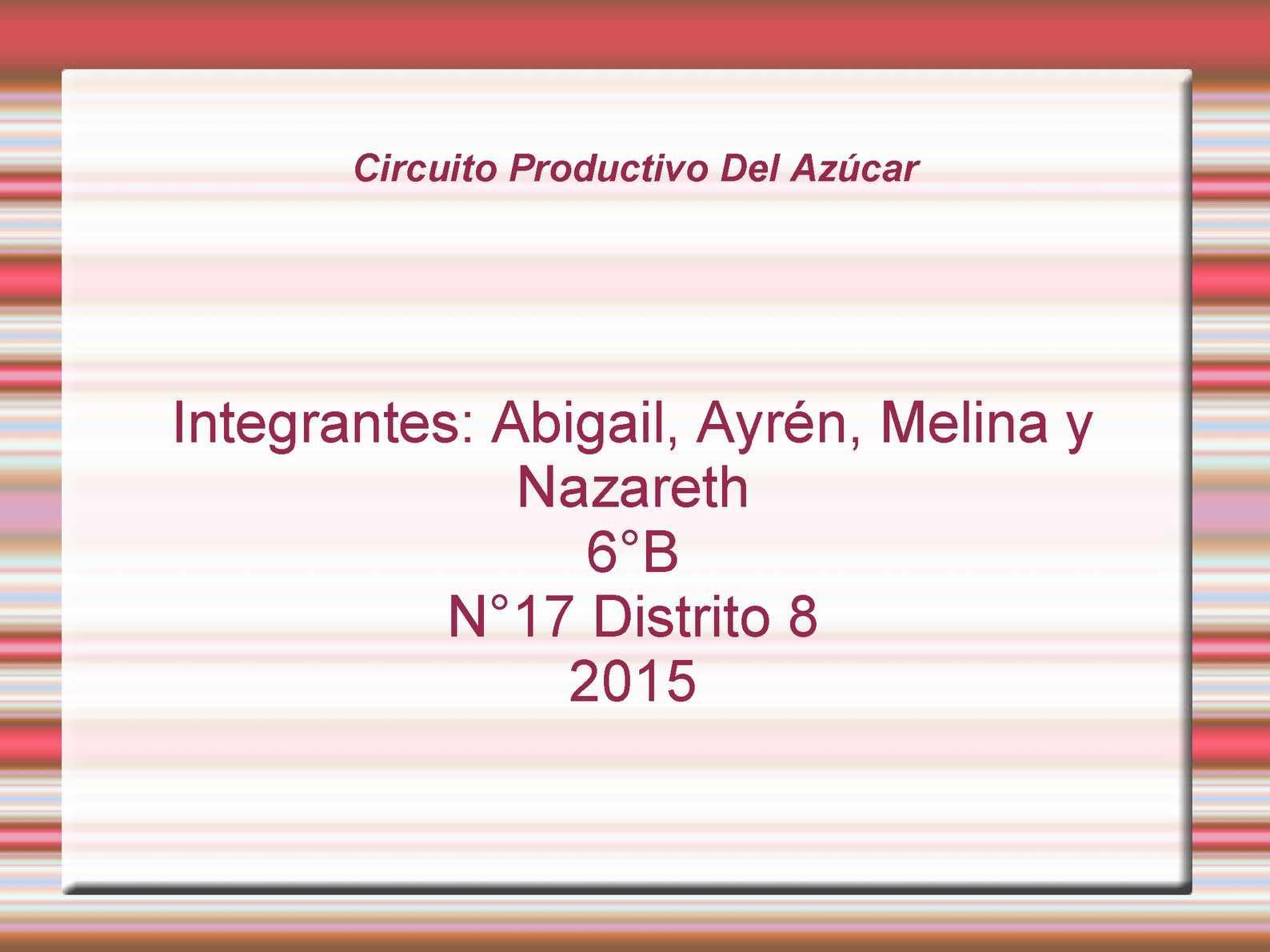 Circuito Productivo De La Caña De Azucar : Calaméo produccion de la azucar