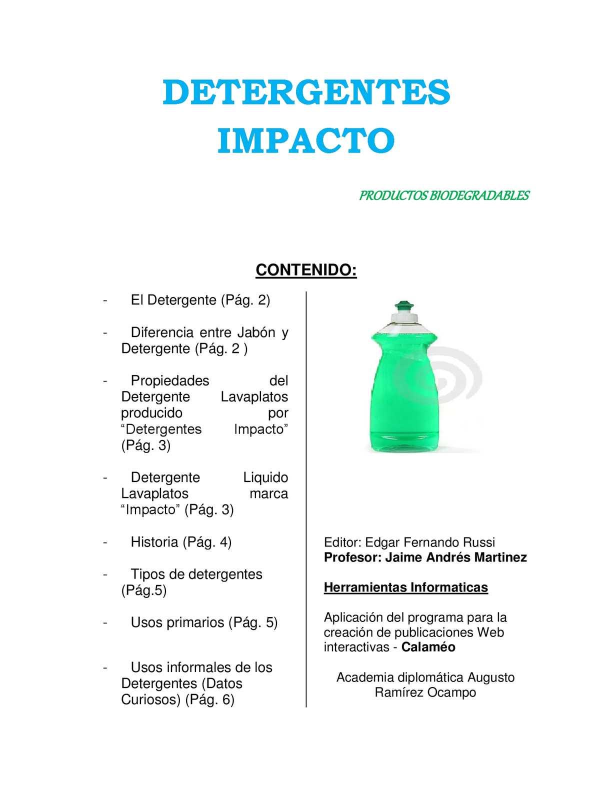 Calam o detergentes impacto for Formula quimica del aceite de cocina