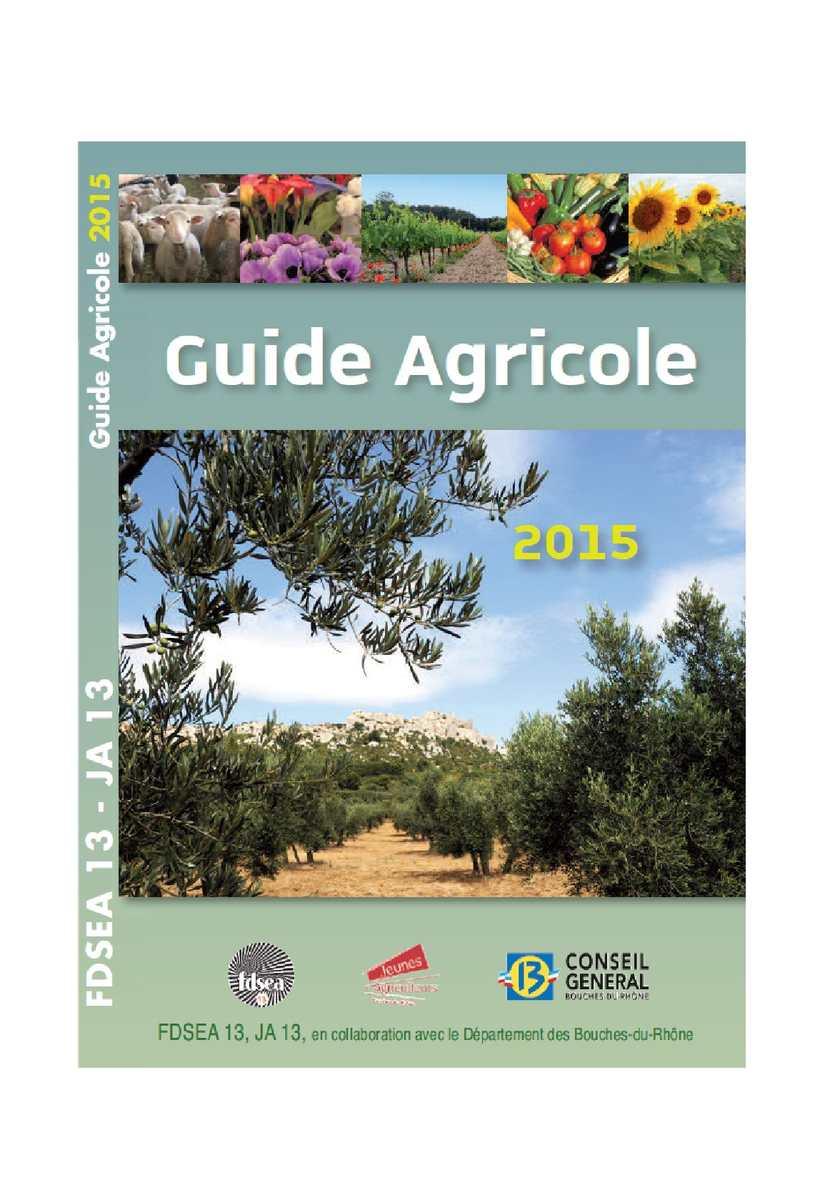 Calam 233 O Guide Agricole Des Bouches Du Rhone 2015