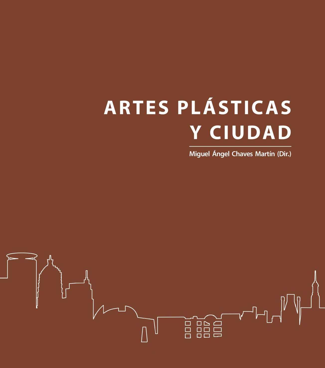 Calaméo - Artes plásticas y Ciudad