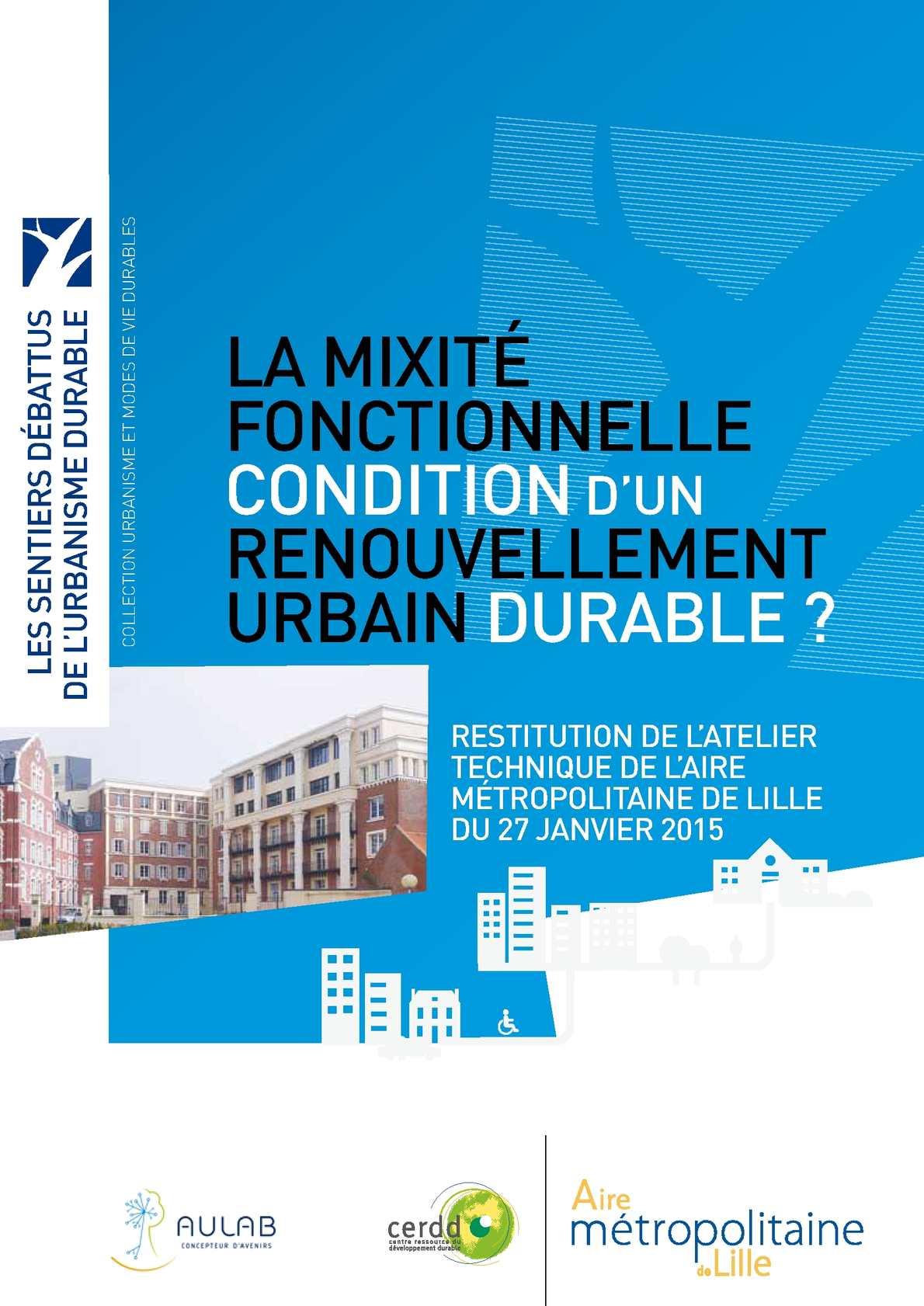La mixité fonctionnelle condition d'un renouvellement urbain durable ?