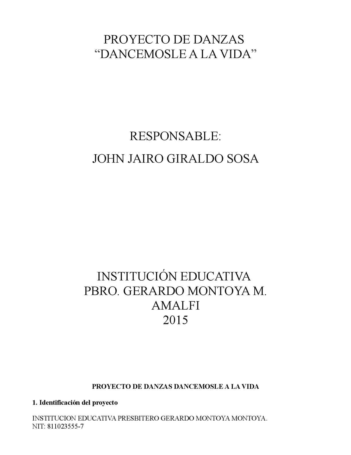 Proyecto De Danzas Institucion Educativa Presbitero Gerardo Montoya M 2