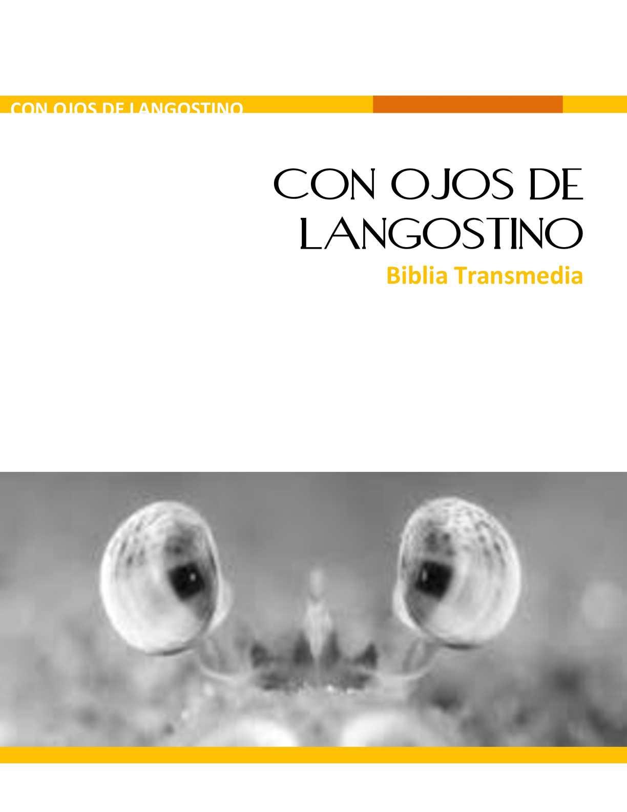 Biblia Transmedia Con Ojos De Langostino