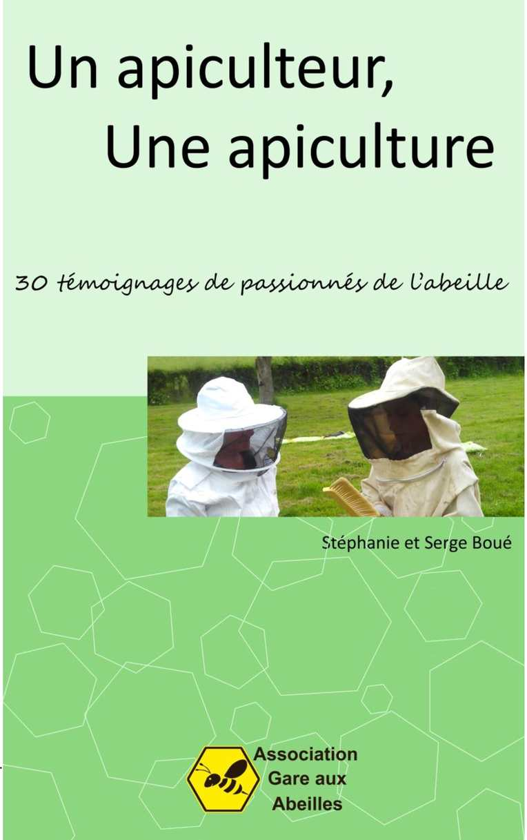 Un Apiculteur, Une apiculture (extrait)