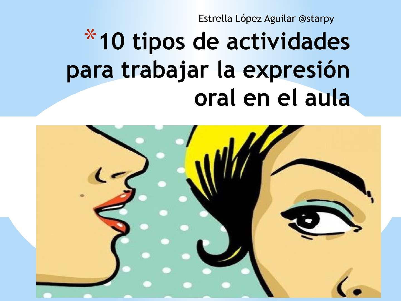 Actividades Para Trabajar La Expresión Oral