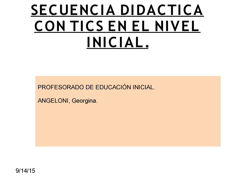 Calam o secuencia didactica con tics en el nivel inicial for Curriculum de nivel inicial