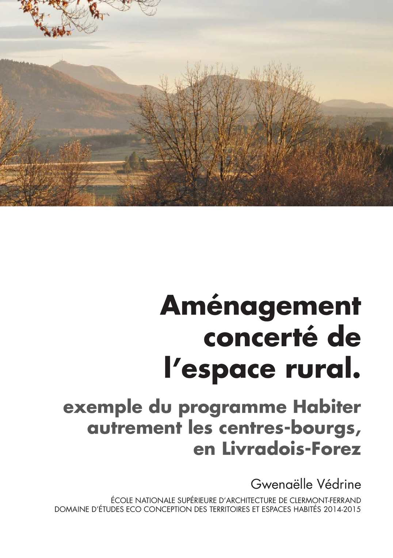 Aménagement Concerté De L'espace Rural Vedrine Gwenaelle