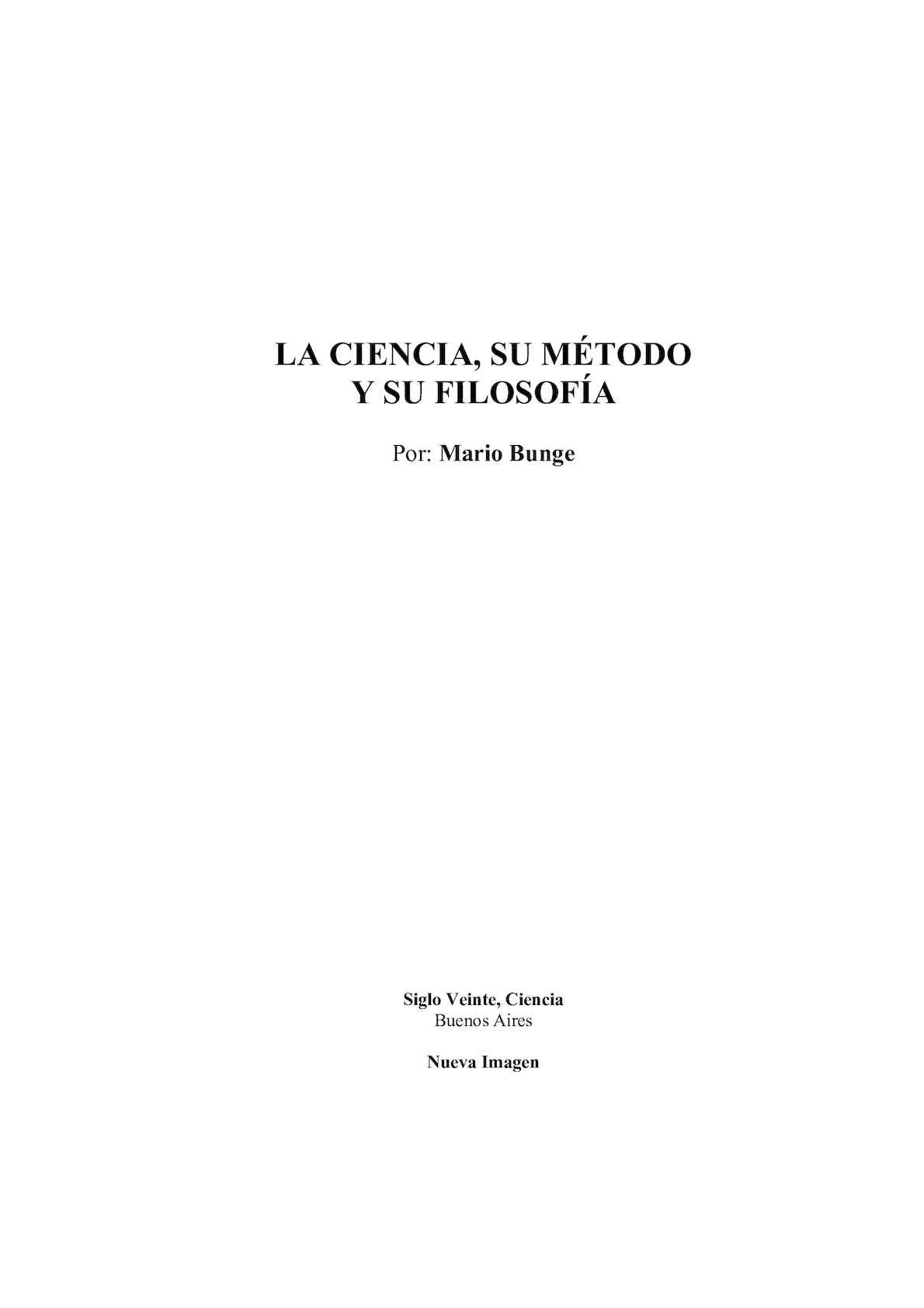 Calaméo - T3 Mario Bunge La Ciencia Su Metodo Y Su Filosofia