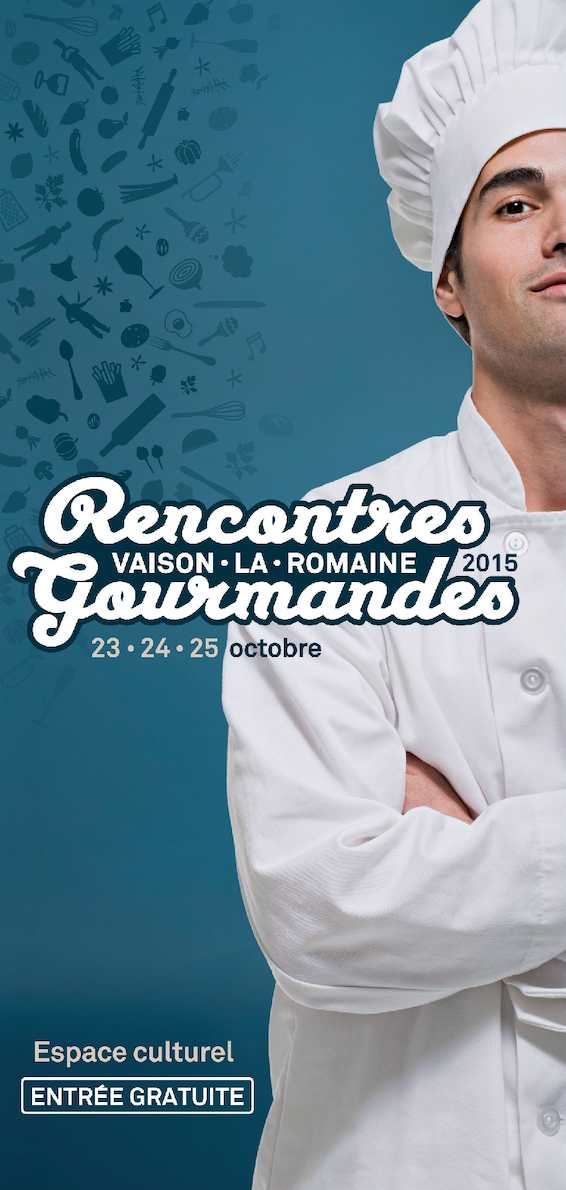 Rencontre gourmande vaison la romaine 2016