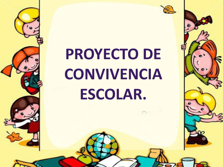 Proyecto De Convivencia Escolar
