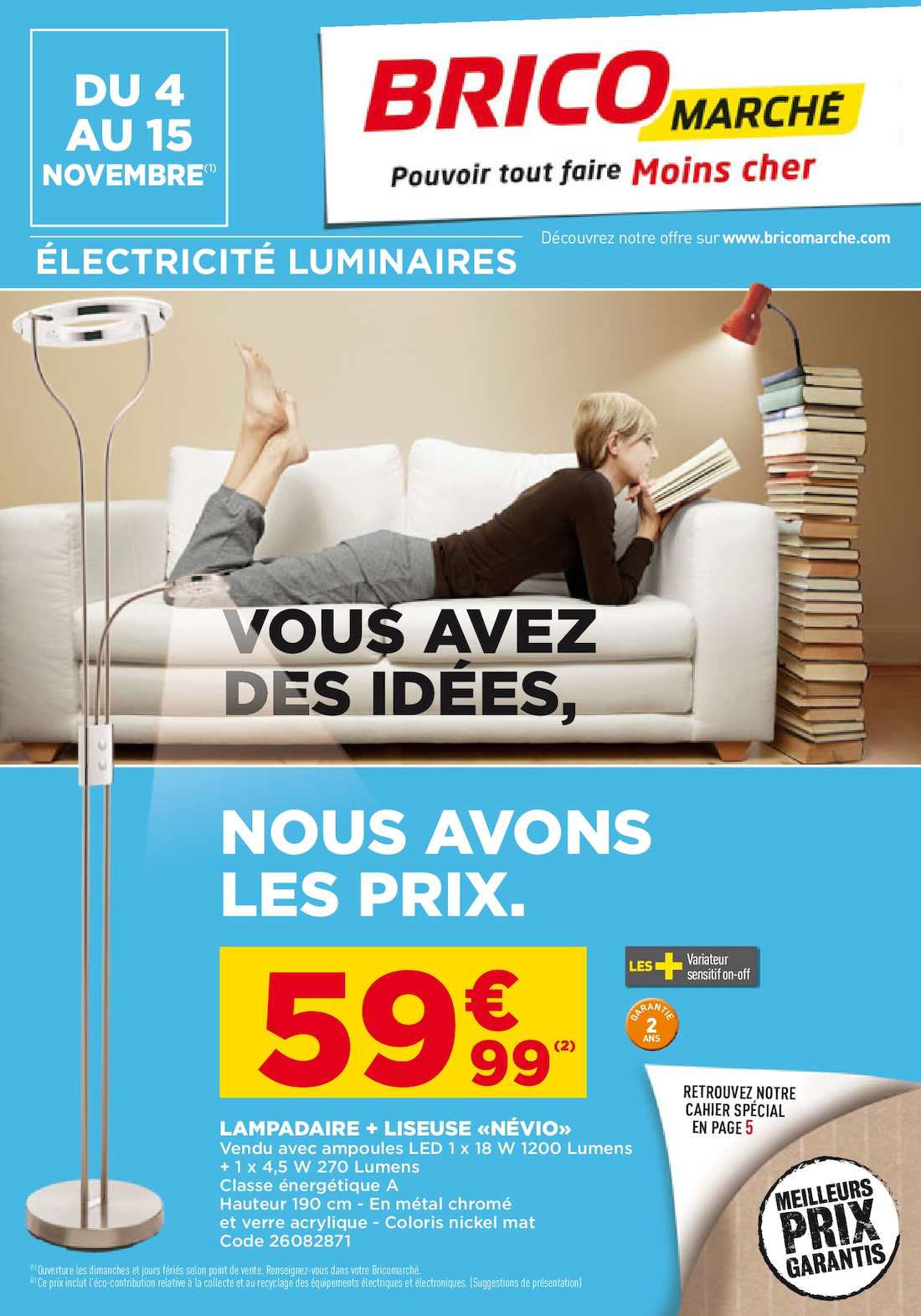 calam o electricite luminaire pensez bricomarch de. Black Bedroom Furniture Sets. Home Design Ideas