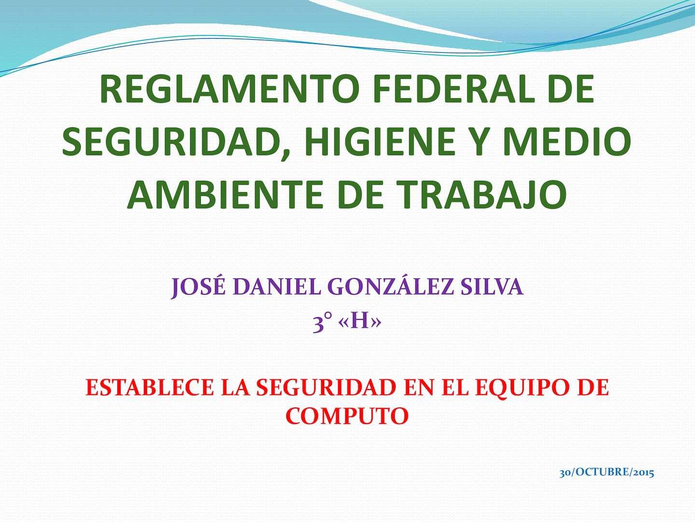 Calaméo - Reglamento Federal De Seguridad, Higiene Y Medio Ambiente ...