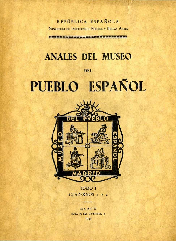 Calaméo - Anales del Museo del Pueblo Español Tomo I 1935