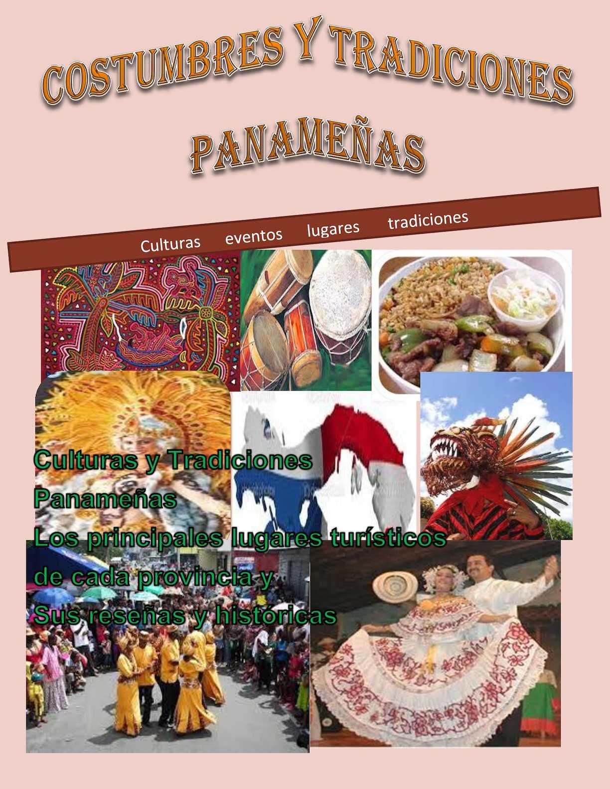 Costumbres Y Tradiciones Panameñas