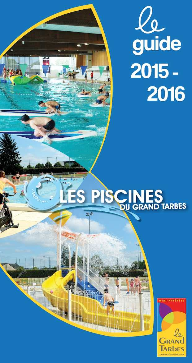 Calam o le guide des piscines du grand tarbes for Piscine paul boyrie tarbes