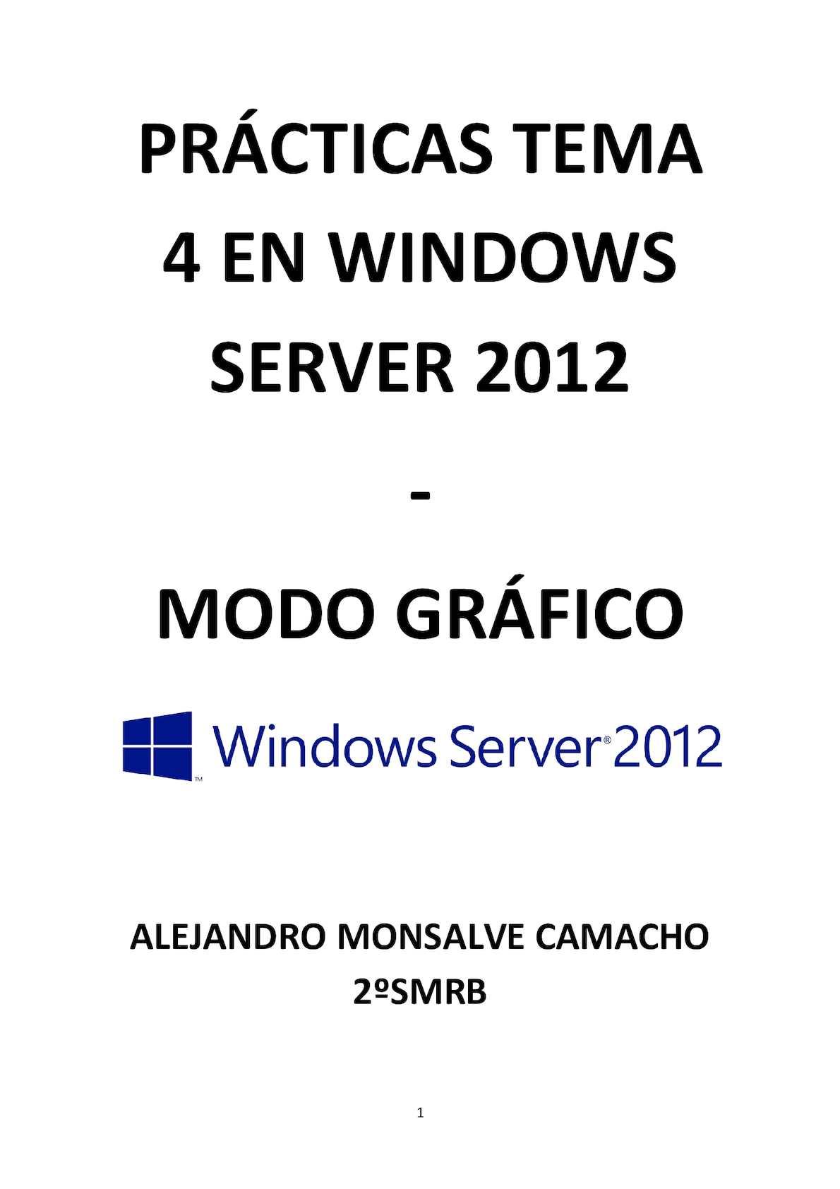 Practica Tema 4 En Server 2012 Grafico
