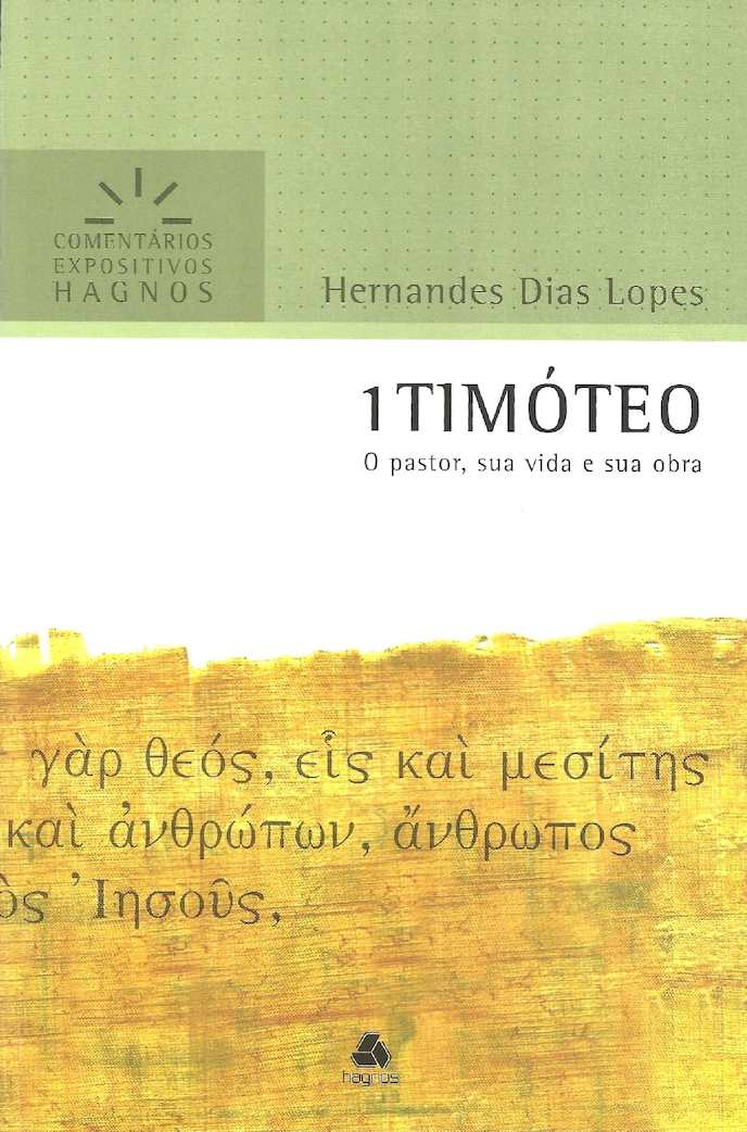 1 Timoteo - Hernandes Dias Lopes