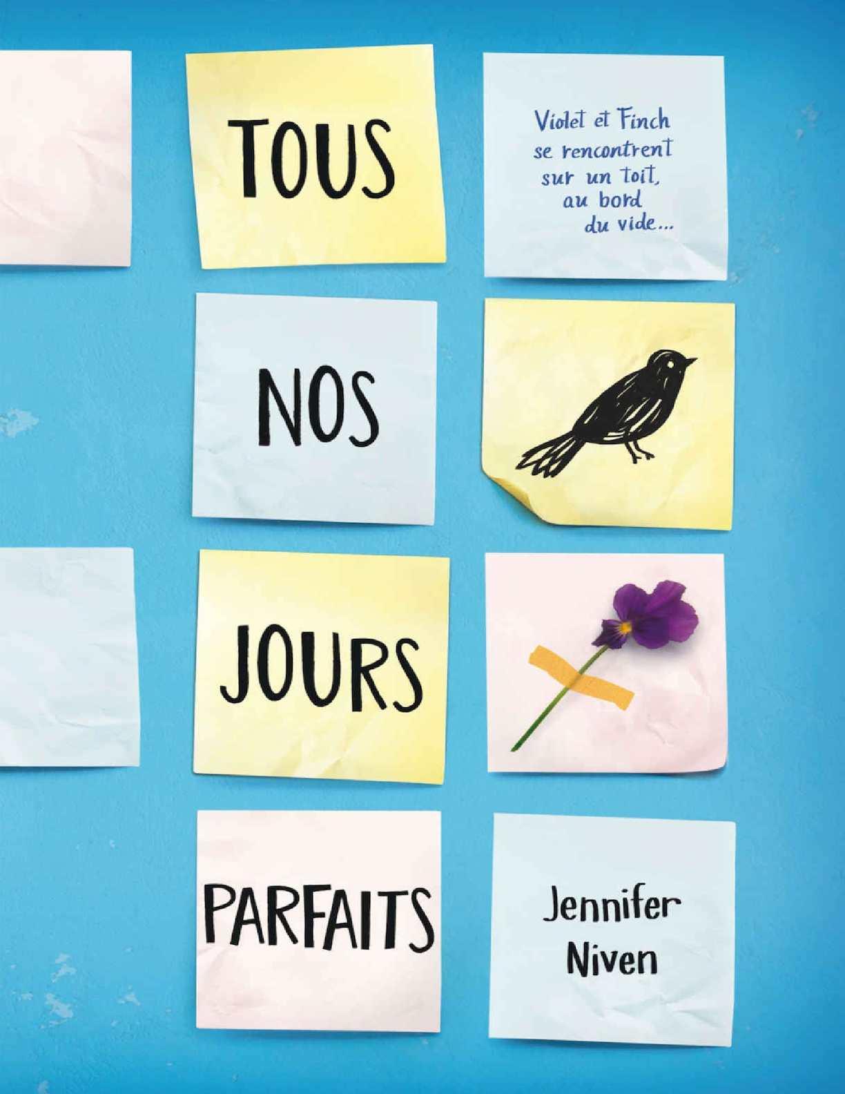 Tous Nos Jours Parfaits - Jennifer Niven