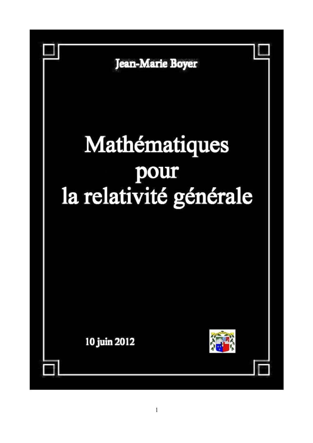 Mathematiques Pour La Relativite Generale