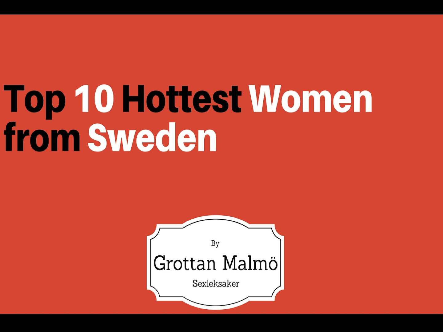 Top 10 Hottest Women from Sweden