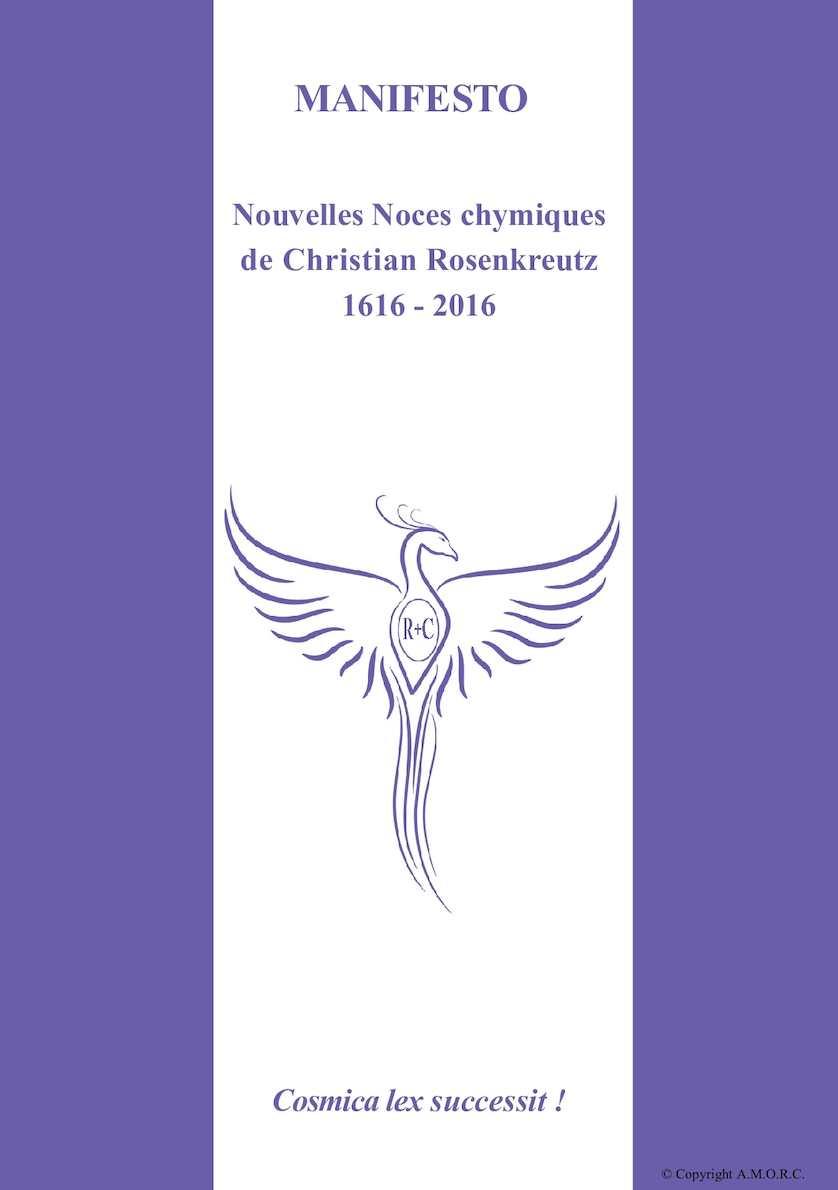 Manifesto - Nouvelles Noces Chymiques de Christian Rosenkreutz