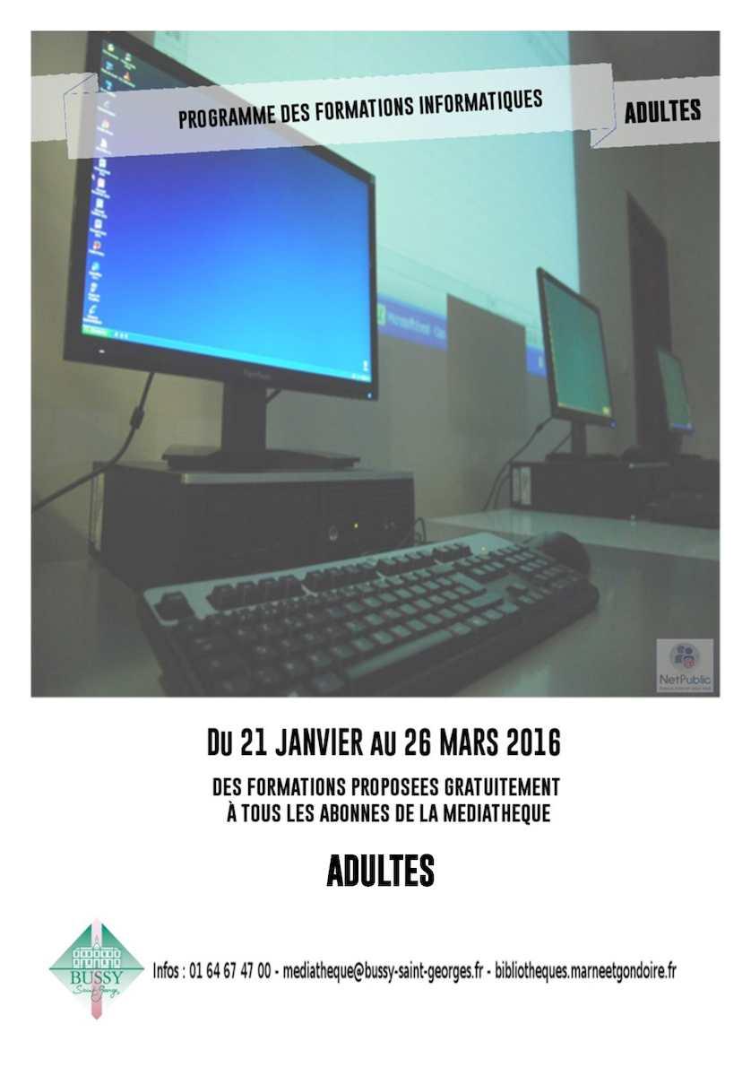 Livret des formations Informatiques du 21 Janvier au 26 Mars 2016
