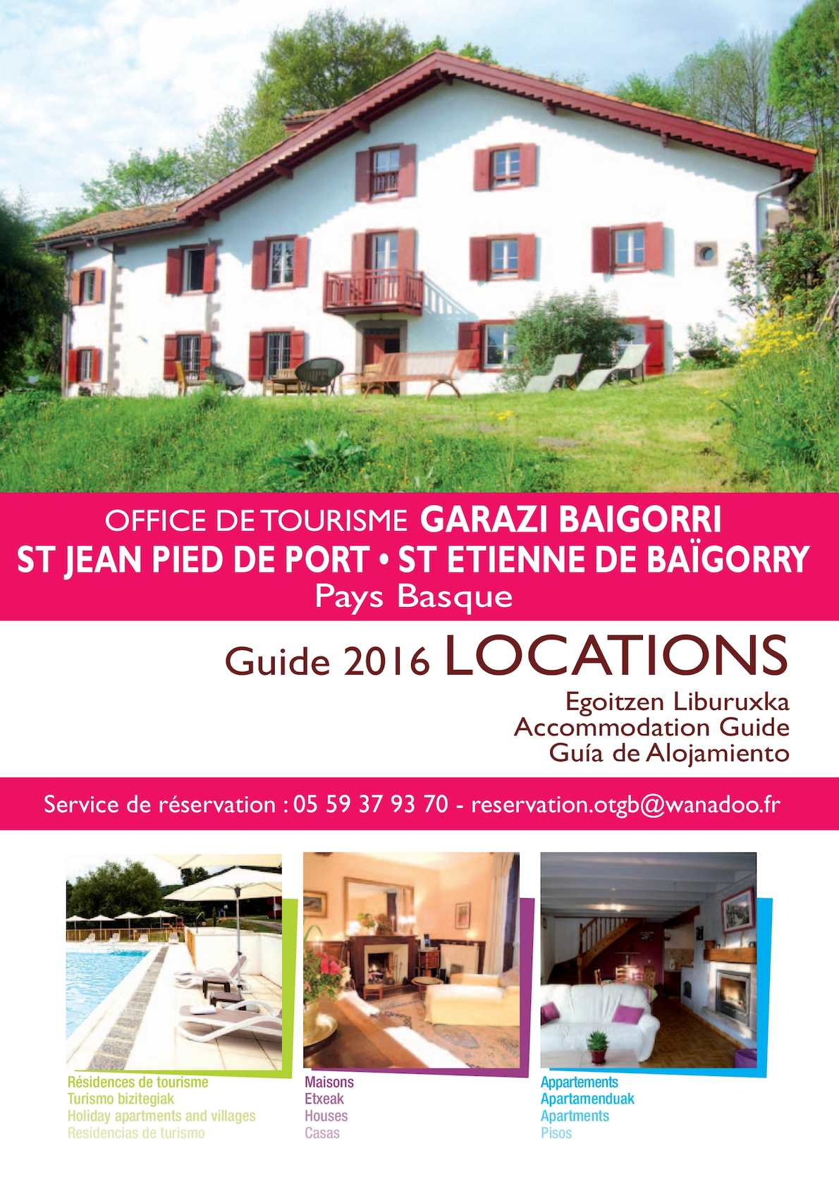 Calam o locations 2016 st jean pied de port st etienne - Office de tourisme saint etienne de baigorry ...