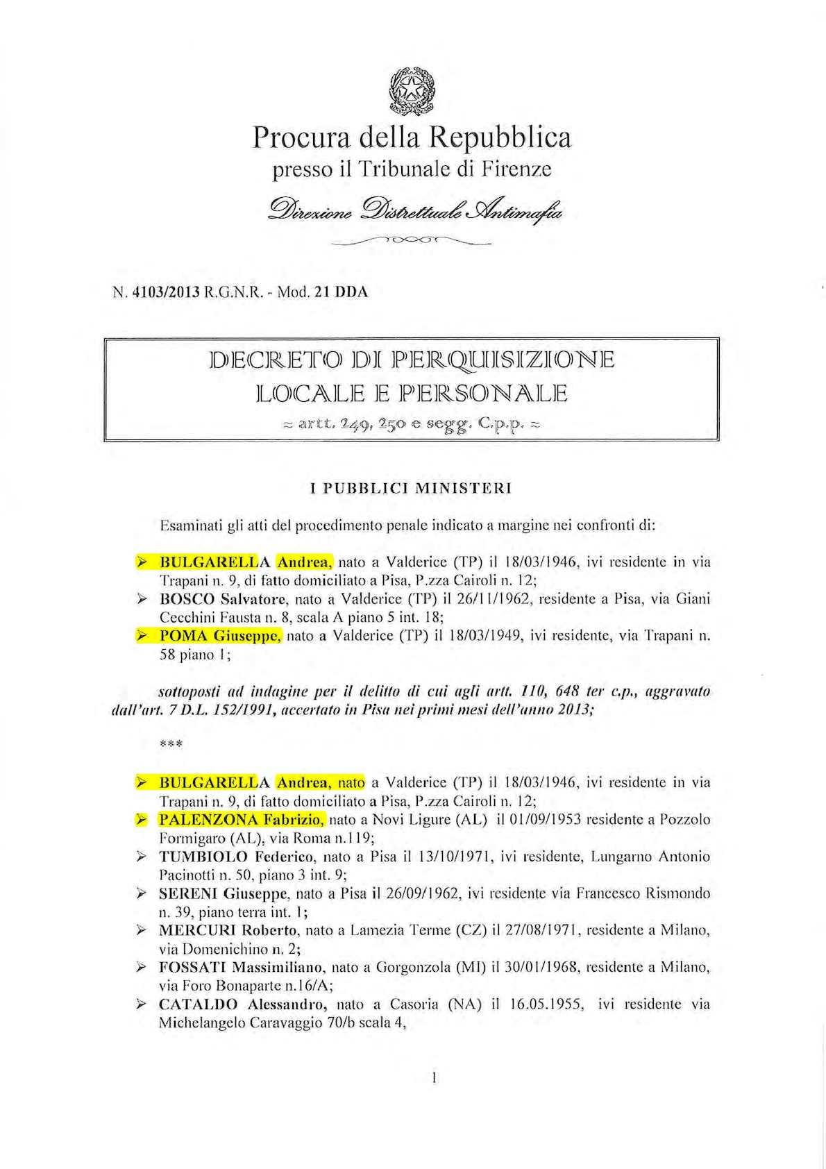 Calaméo BULGARELLA 2013 DECRETO 4103 2013 PERQUISIZIONE RUGGIRELLO PIPPO GIANNI PALENZONA UNICREDIT CALCESTRUZZI ERICINA POMA SERENI MERCURI PROCURA