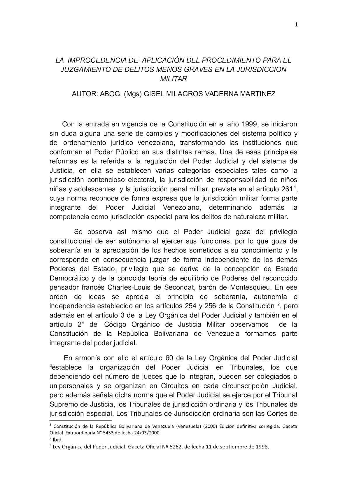 LA IMPROCEDENCIA DE  APLICACION DEL PROCEDIMIENTO DE JUZGAMIENTO DE LOS DELITOS MENOS GRAVES EN JURISDICCION MILITAR