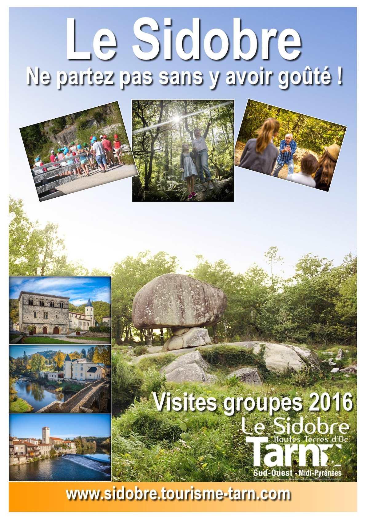 Visites Groupes 2016 dans le Sidobre - Tarn - Sud-Ouest