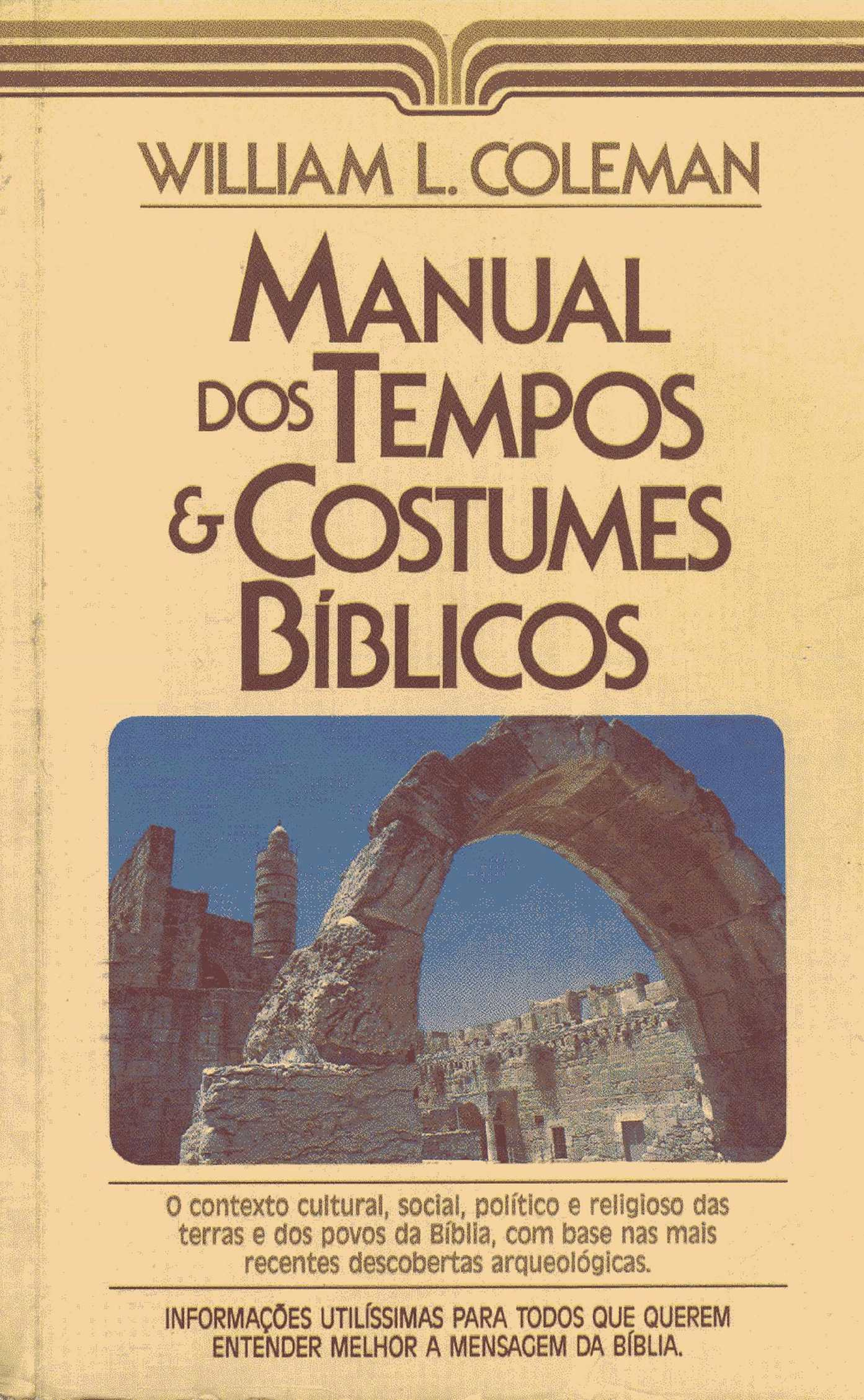 Manual Dos Tempos E Costumes Bíblicos - William L. Coleman
