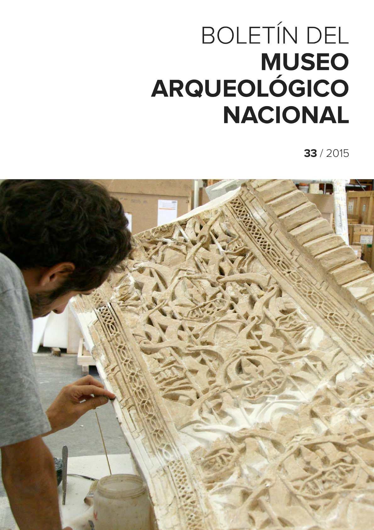 Calaméo - Boletín del Museo Arqueológico Nacional nº 33 2015 81d8ef53bac