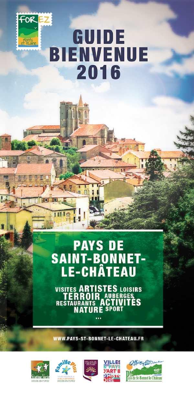 Calam o guide bienvenue en pays de st bonnet le ch teau 2016 - Office de tourisme saint bonnet le chateau ...