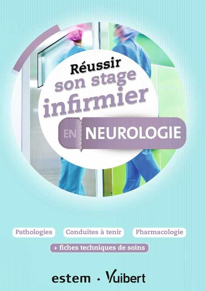9782843718700_Réussir son stage infirmier en Neurologie