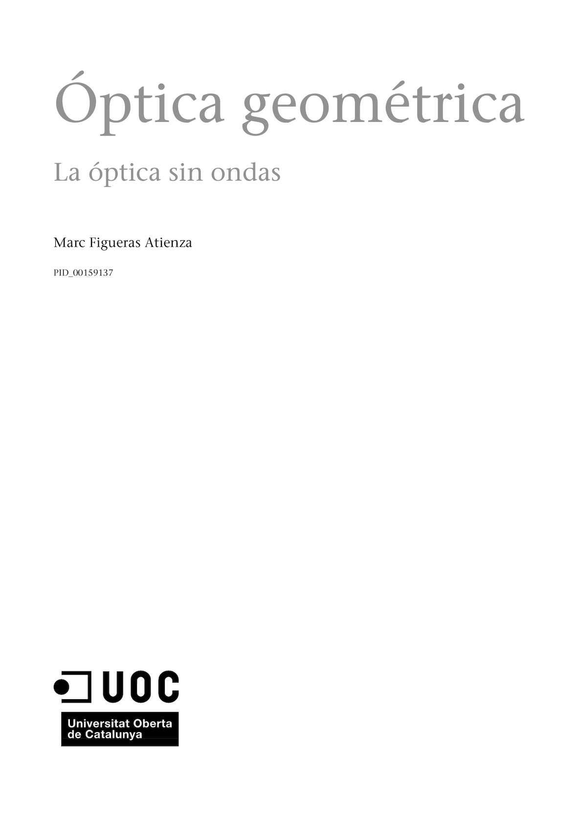 Óptica Geométrica La Óptica sin Ondas; Marc Figueras Atienza